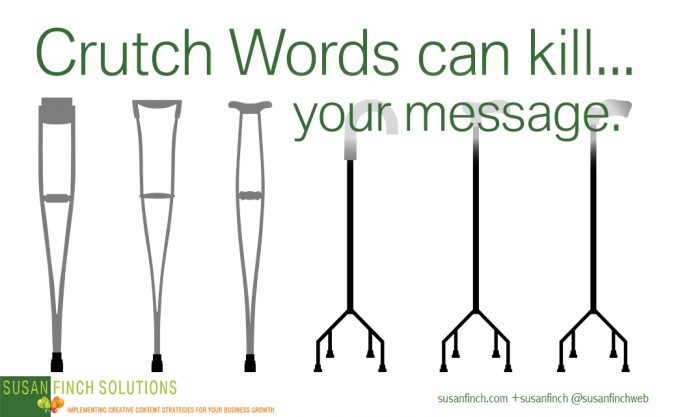 Crutch words can kill your message and bore your audience.