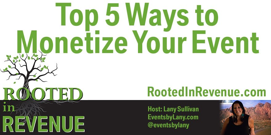 5 ways to monetize your event